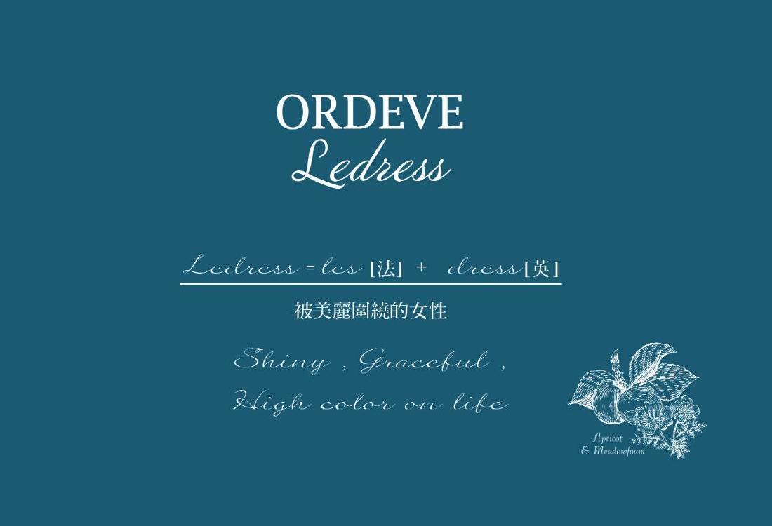 ORDEVE Ledress亮采髮色亮膜 獻給被美麗圍繞的女性